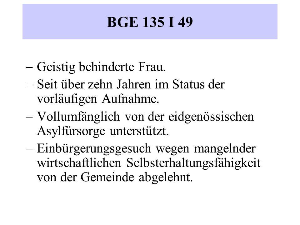 BGE 135 I 49  Geistig behinderte Frau.  Seit über zehn Jahren im Status der vorläufigen Aufnahme.