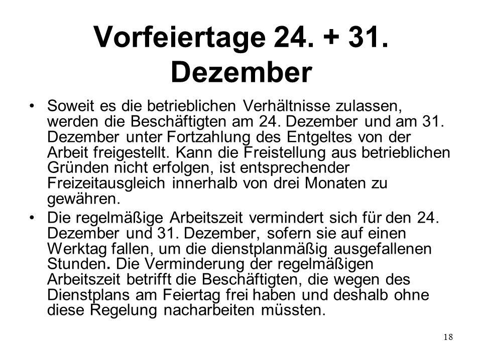 18 Vorfeiertage 24. + 31.