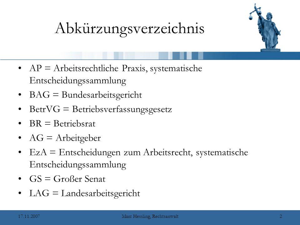 17.11.2007Marc Hessling, Rechtsanwalt12 Entlohnungsgrundsätze Ein Entlohnungsgrundsatz im Sinne des § 87 Abs.