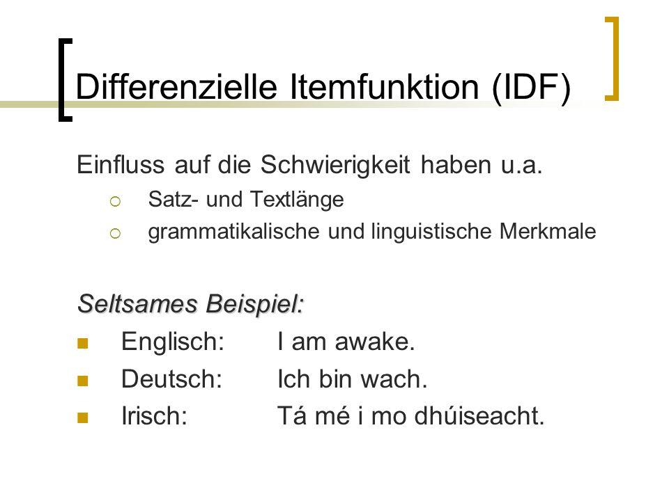 Differenzielle Itemfunktion (IDF) Einfluss auf die Schwierigkeit haben u.a.