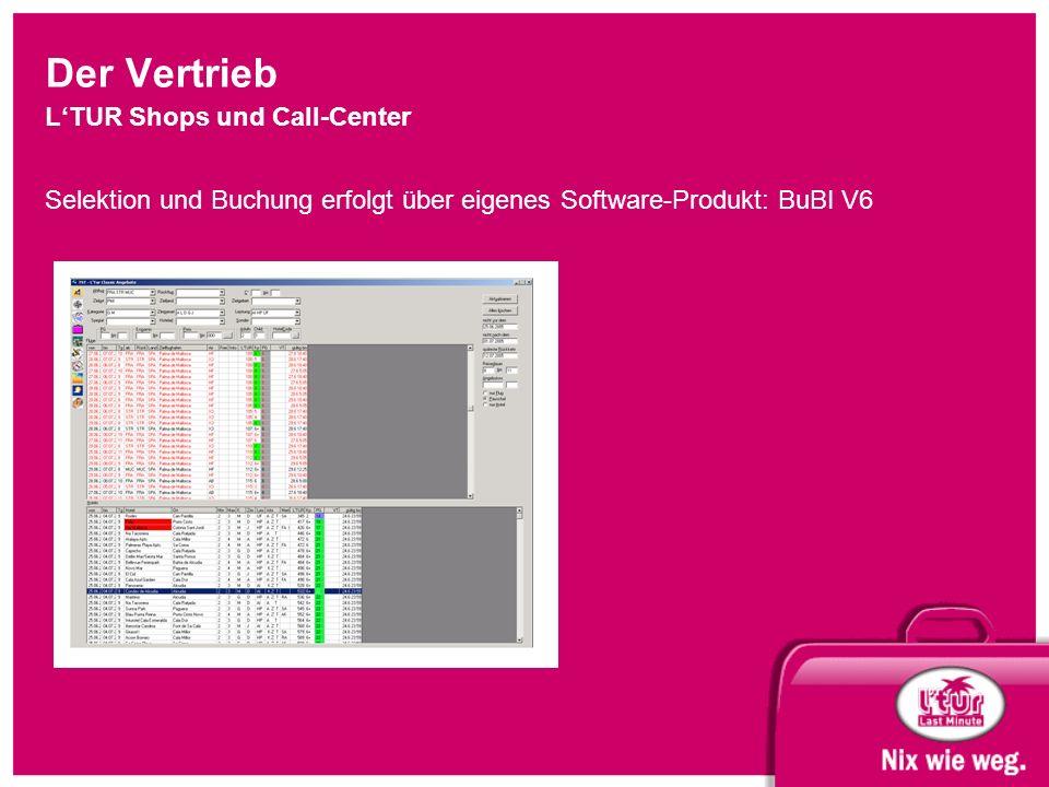Der Vertrieb L'TUR Shops und Call-Center Selektion und Buchung erfolgt über eigenes Software-Produkt: BuBI V6 Screenshot BuBI V6