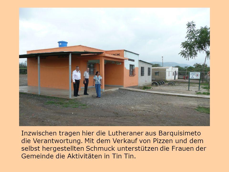 Inzwischen tragen hier die Lutheraner aus Barquisimeto die Verantwortung. Mit dem Verkauf von Pizzen und dem selbst hergestellten Schmuck unterstützen