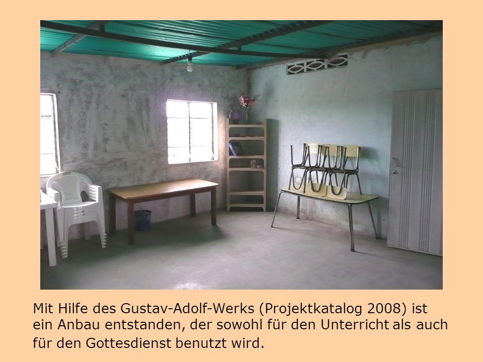 Mit Hilfe des Gustav-Adolf-Werks (Projektkatalog 2008) ist ein Anbau entstanden, der sowohl für den Unterricht als auch für den Gottesdienst benutzt w