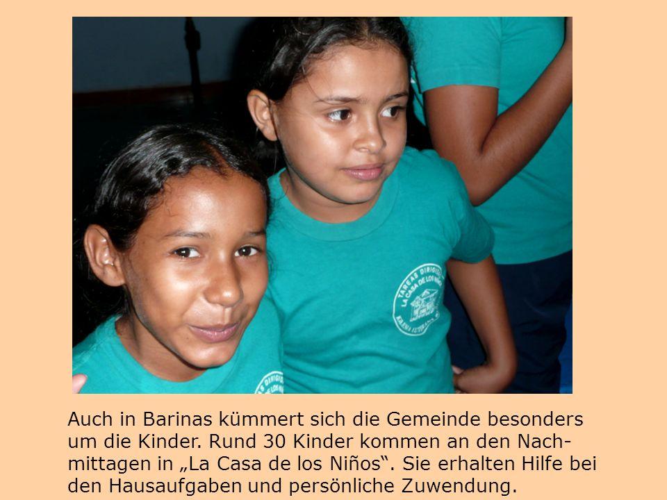 Auch in Barinas kümmert sich die Gemeinde besonders um die Kinder.