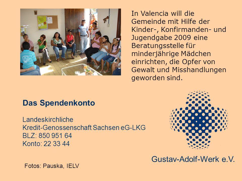 In Valencia will die Gemeinde mit Hilfe der Kinder-, Konfirmanden- und Jugendgabe 2009 eine Beratungsstelle für minderjährige Mädchen einrichten, die Opfer von Gewalt und Misshandlungen geworden sind.