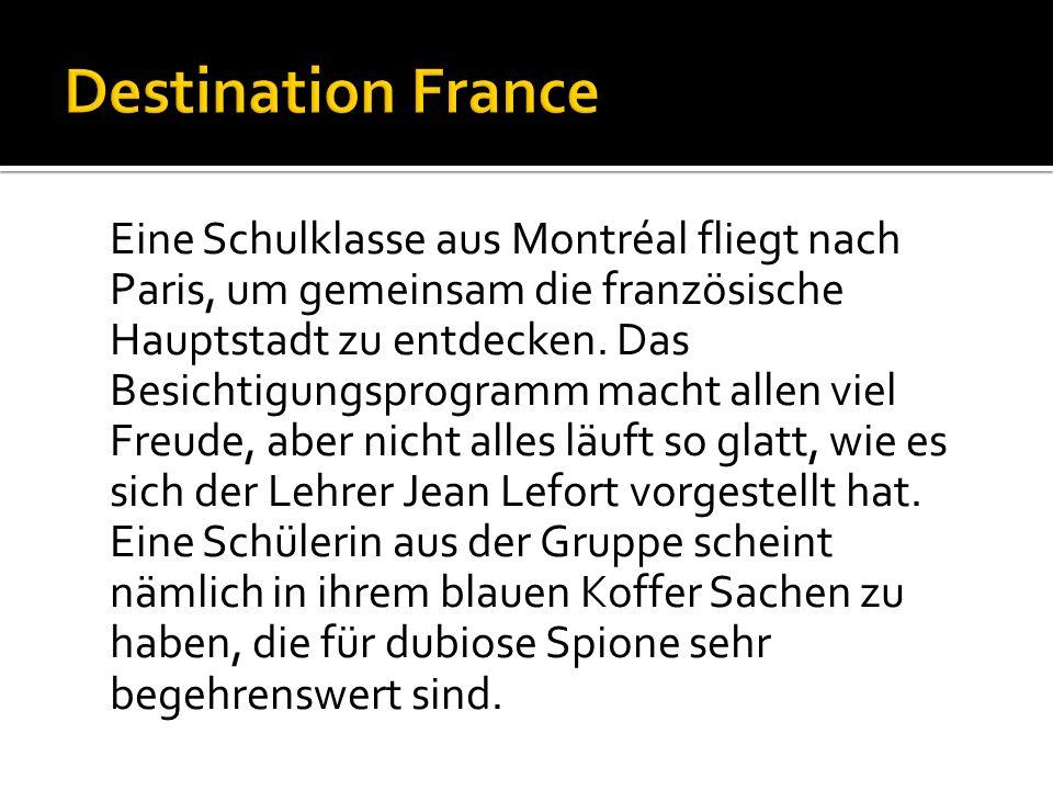 Eine Schulklasse aus Montréal fliegt nach Paris, um gemeinsam die französische Hauptstadt zu entdecken.