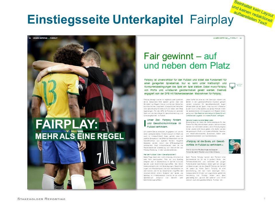 7 Fair gewinnt – auf und neben dem Platz Fairplay ist unverzichtbar für den Fußball und bildet das Fundament für einen geregelten Spielbetrieb.