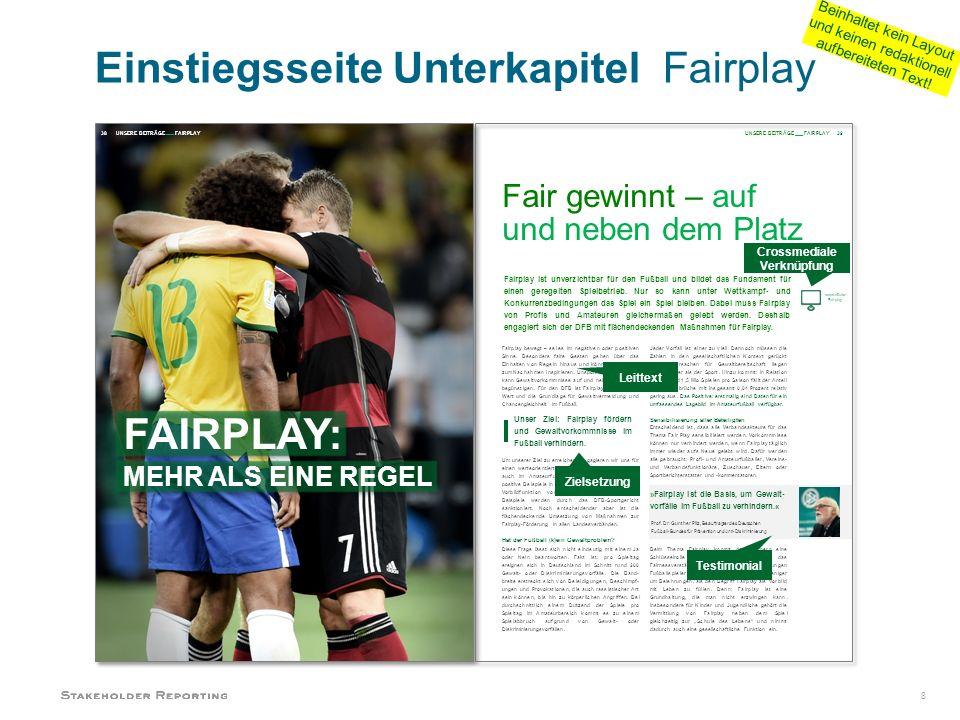 8 Fair gewinnt – auf und neben dem Platz Fairplay ist unverzichtbar für den Fußball und bildet das Fundament für einen geregelten Spielbetrieb.