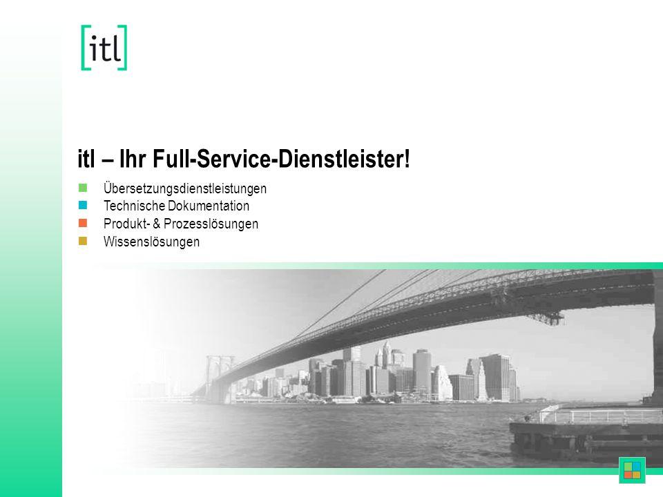 itl – Ihr Full-Service-Dienstleister.