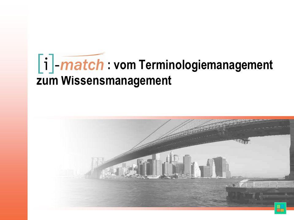 : vom Terminologiemanagement zum Wissensmanagement