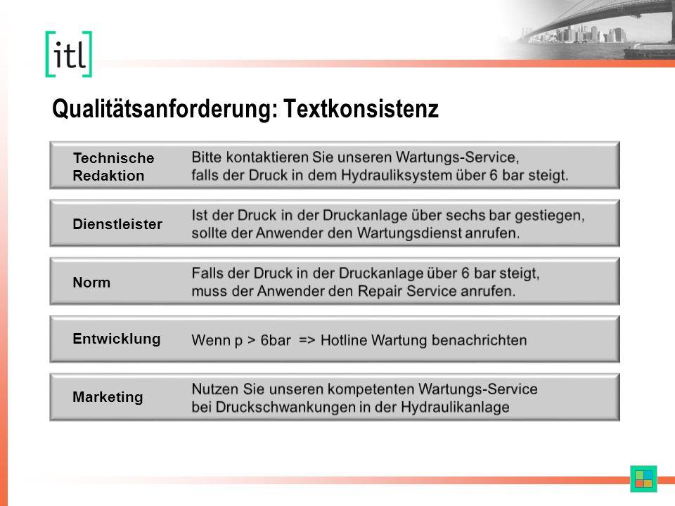 Qualitätsanforderung: Textkonsistenz Technische Redaktion Dienstleister Entwicklung Marketing Norm