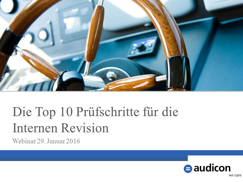 Die Top 10 Prüfschritte für die Internen Revision Webinar 29. Januar 2016