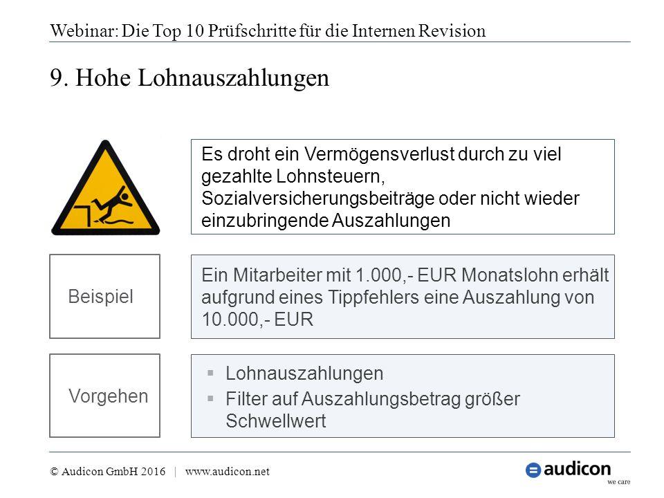 9. Hohe Lohnauszahlungen Webinar: Die Top 10 Prüfschritte für die Internen Revision © Audicon GmbH 2016 | www.audicon.net  Lohnauszahlungen  Filter
