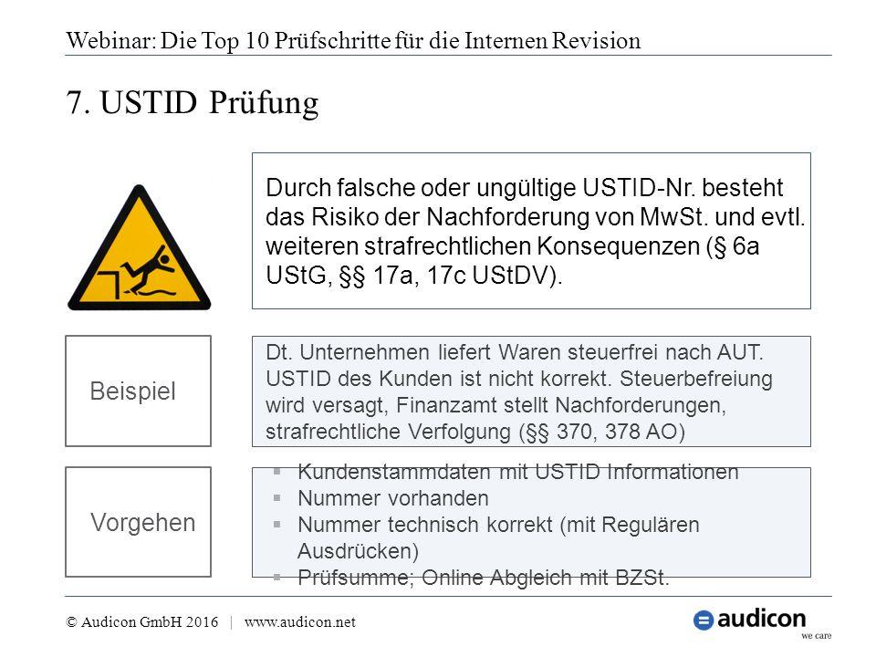 7. USTID Prüfung Webinar: Die Top 10 Prüfschritte für die Internen Revision © Audicon GmbH 2016 | www.audicon.net  Kundenstammdaten mit USTID Informa