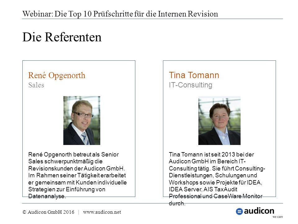 Die Referenten Webinar: Die Top 10 Prüfschritte für die Internen Revision René Opgenorth Sales René Opgenorth betreut als Senior Sales schwerpunktmäßi