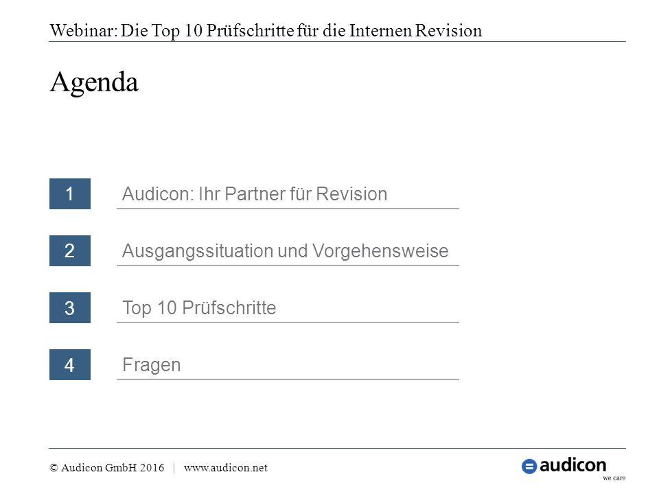 4 Fragen Agenda Webinar: Die Top 10 Prüfschritte für die Internen Revision © Audicon GmbH 2016 | www.audicon.net 1 Audicon: Ihr Partner für Revision 3
