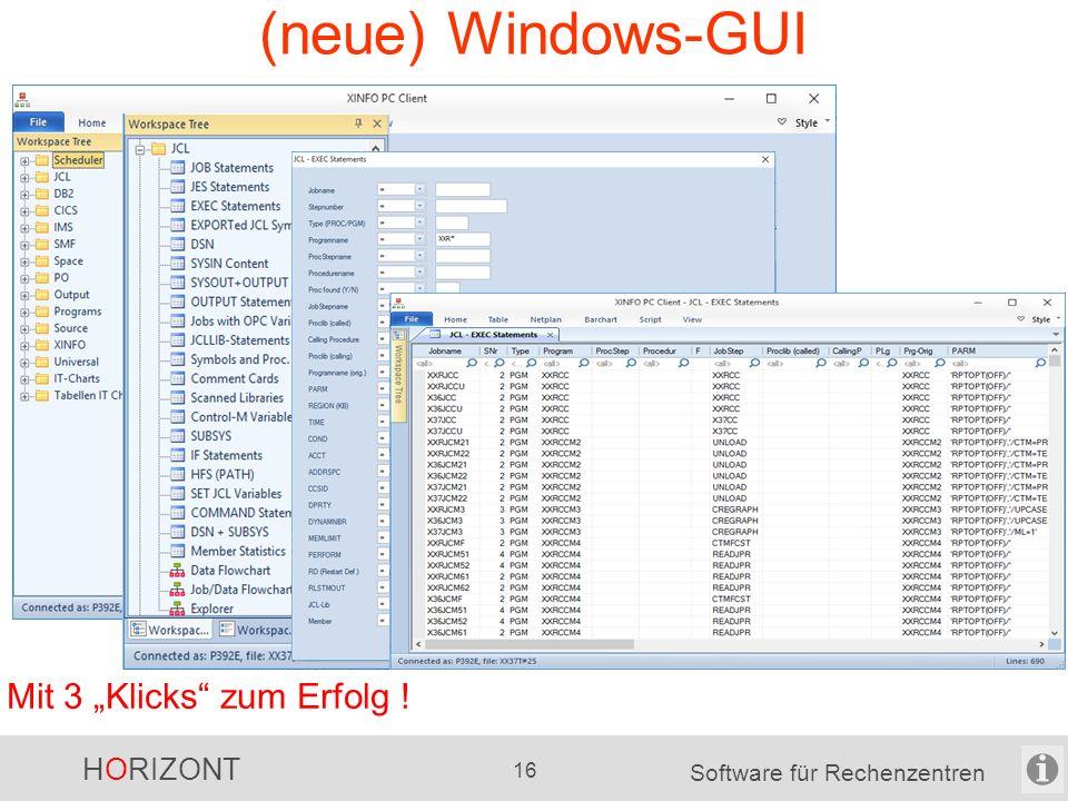 """HORIZONT 15 Software für Rechenzentren (bisherige) Windows-GUI Mit 3 """"Klicks zum Erfolg !"""