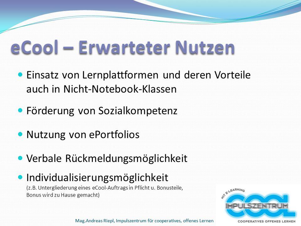 Mag.Andreas Riepl, Impulszentrum für cooperatives, offenes Lernen Einsatz von Lernplattformen und deren Vorteile auch in Nicht-Notebook-Klassen Förder