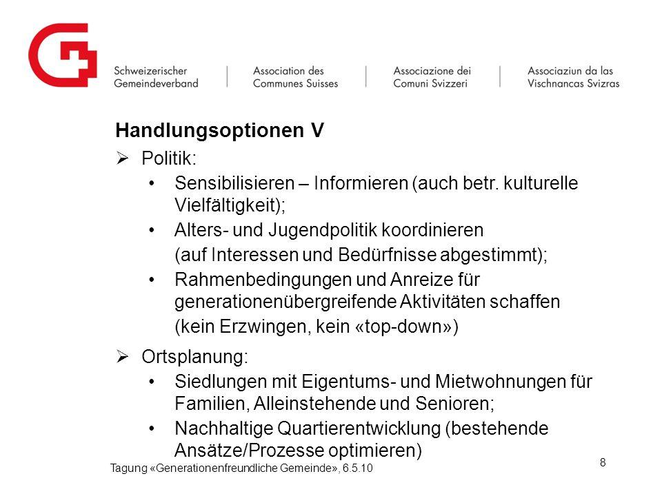 Handlungsoptionen V  Politik: Sensibilisieren – Informieren (auch betr.
