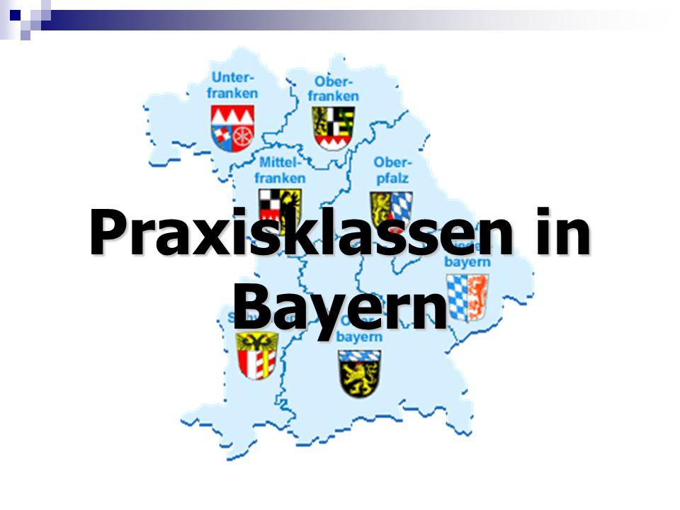 Praxisklasse Praxisklassen in Bayern Ziele der Praxisklasse Konzeption Erfahrungen und Probleme Maßnahmen und Förderinstrumente Streifzug durch 2015 / 2016