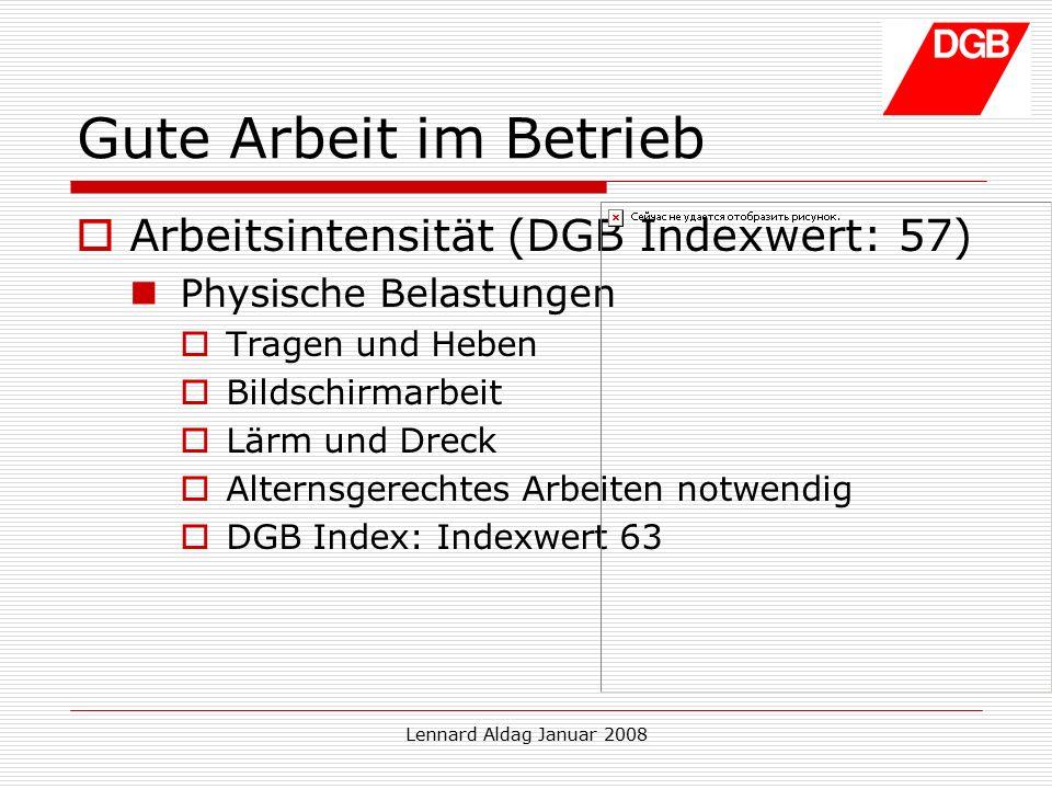 """Lennard Aldag Januar 2008 Projekt """"Gute Arbeit  Zielstellung: Mitglieder:  halten  gewinnen"""
