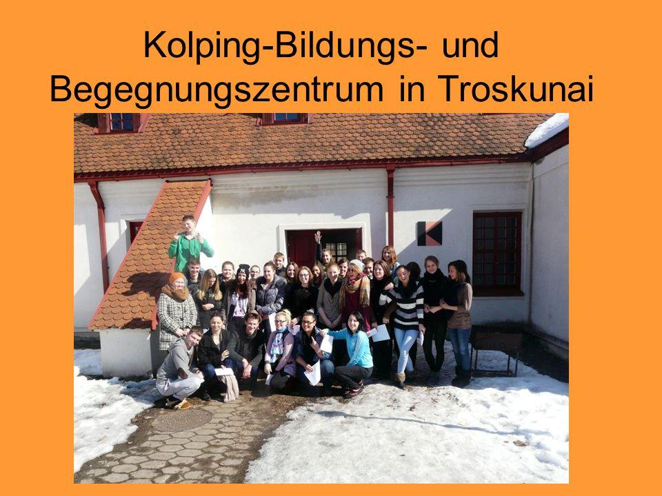 Kolping-Bildungs- und Begegnungszentrum in Troskunai