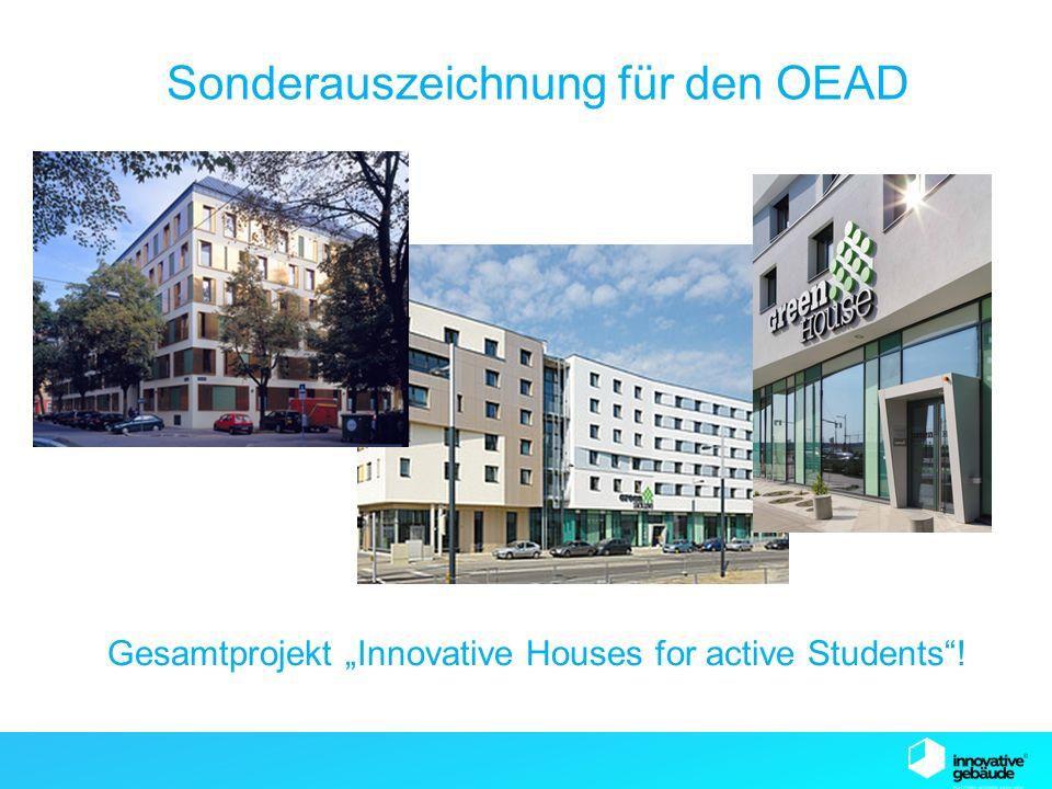 """SB13 Graz Sonderauszeichnung für den OEAD Gesamtprojekt """"Innovative Houses for active Students !"""