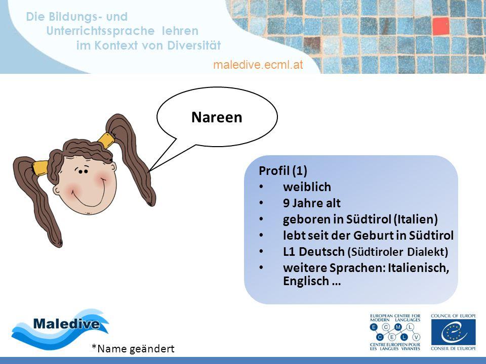 Die Bildungs- und Unterrichtssprache lehren im Kontext von Diversität maledive.ecml.at Lernerprofile – deutsch Profil 1