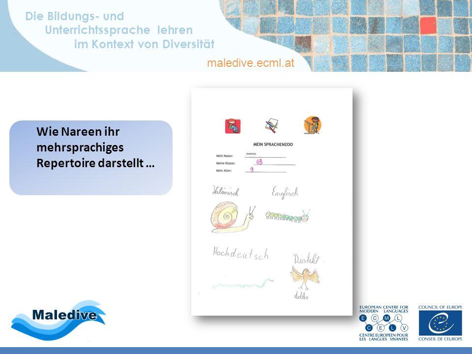 Die Bildungs- und Unterrichtssprache lehren im Kontext von Diversität maledive.ecml.at Bildungs- und Sprachbiographie Mehrsprachiges Repertoire – Dial