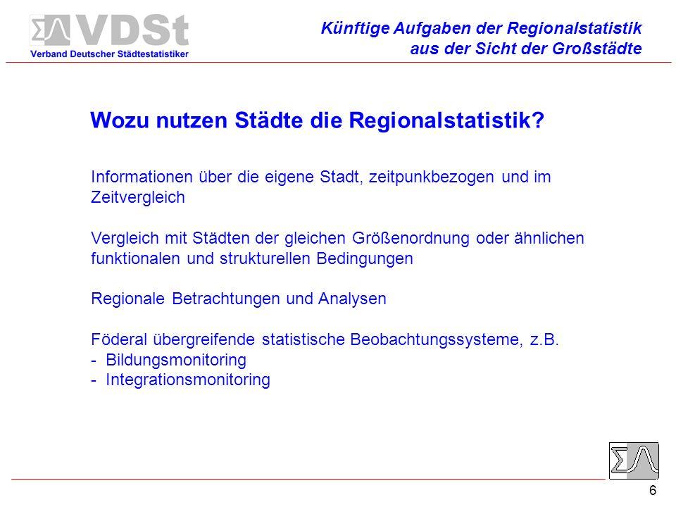 6 Wozu nutzen Städte die Regionalstatistik.
