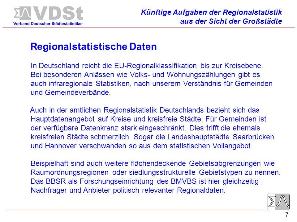 7 Regionalstatistische Daten In Deutschland reicht die EU-Regionalklassifikation bis zur Kreisebene.