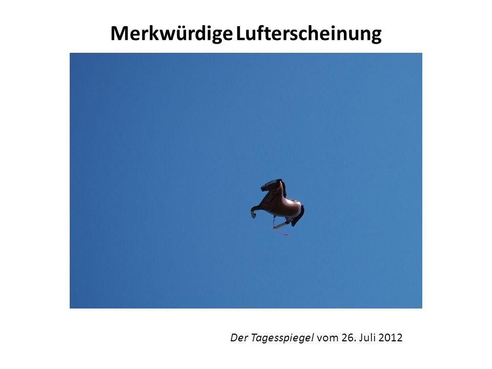 Merkwürdige Lufterscheinung Ein Pferd am Himmel über Berlin Ein schwebendes Pferd zog gestern die Aufmerksamkeit von Polizei und Flugsicherung in Tegel auf sich.
