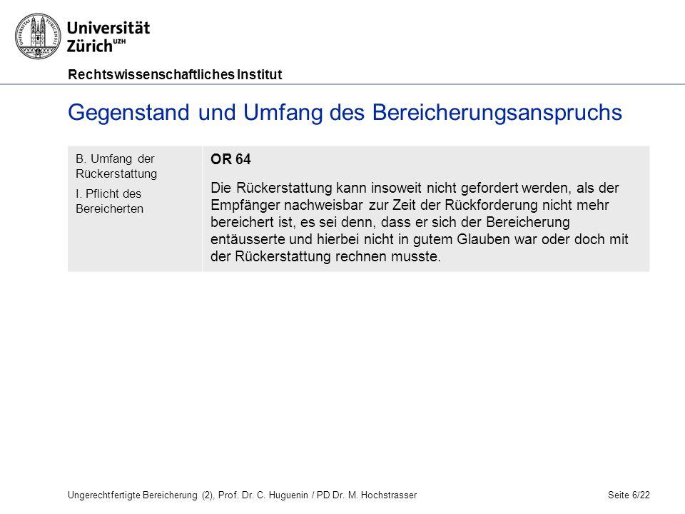 Rechtswissenschaftliches Institut Seite 6/22 B. Umfang der Rückerstattung I.