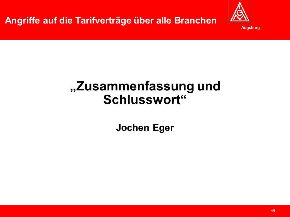 """Augsburg Angriffe auf die Tarifverträge über alle Branchen 14 """"Wir nehmen die Herausforderung an!"""" – Tarifrunde Unterstützung der Tarifauseinandersetz"""