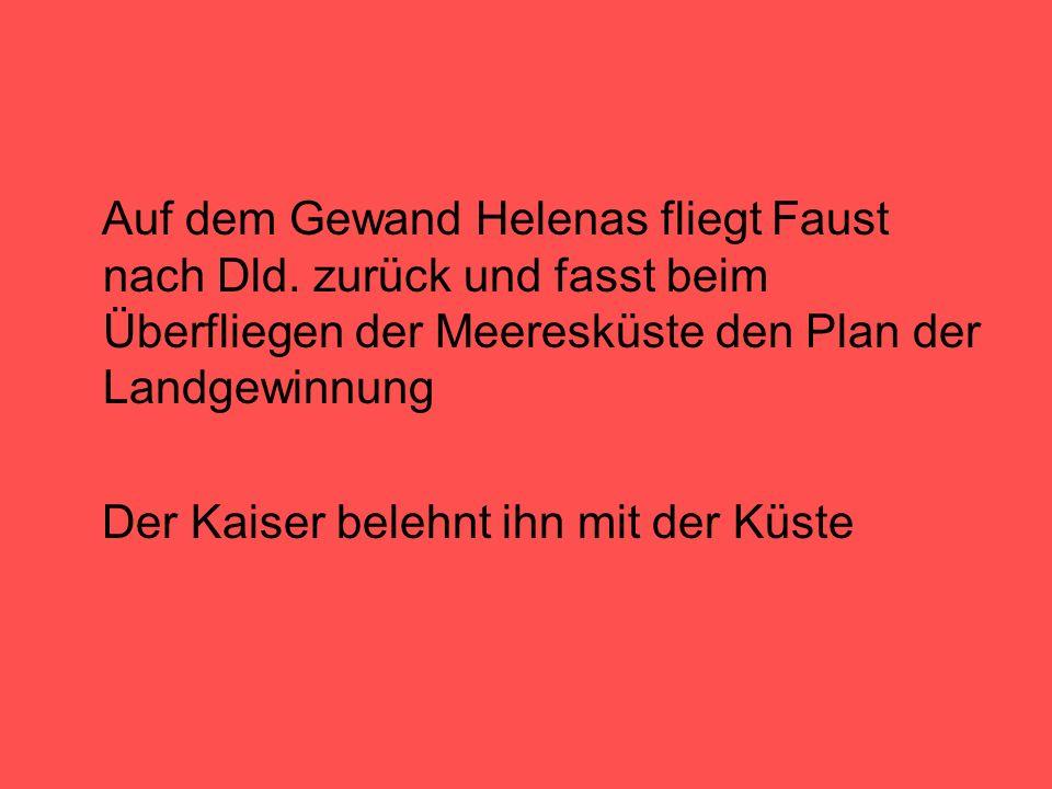 Auf dem Gewand Helenas fliegt Faust nach Dld.