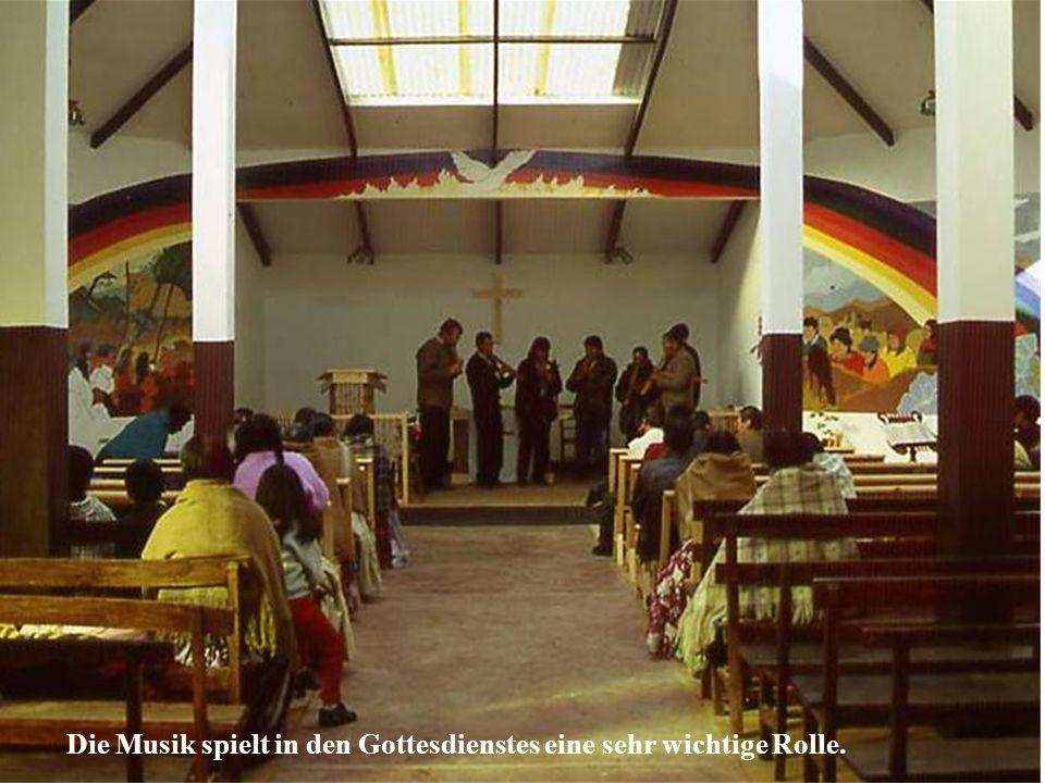 Die Musik spielt in den Gottesdienstes eine sehr wichtige Rolle.