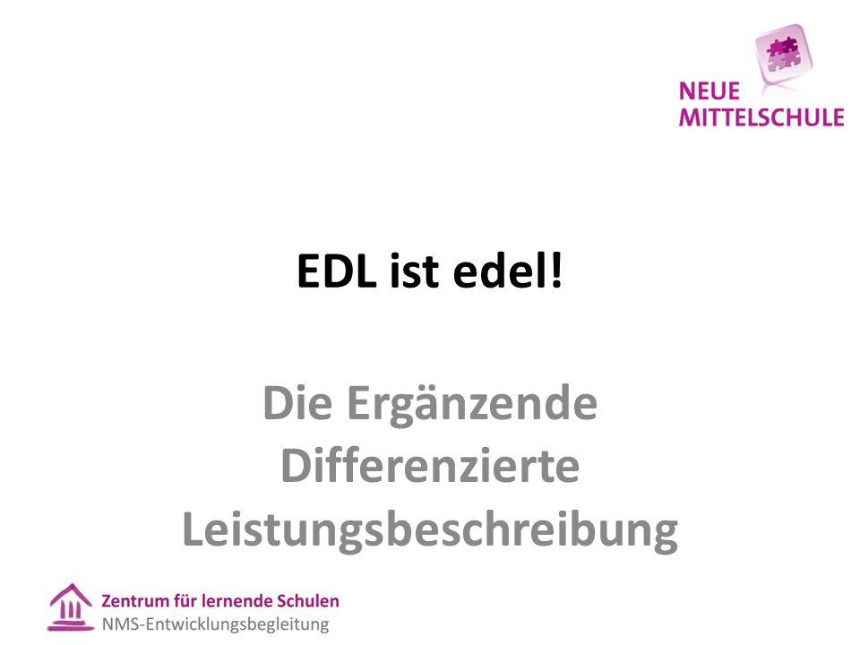 EDL ist edel! Die Ergänzende Differenzierte Leistungsbeschreibung