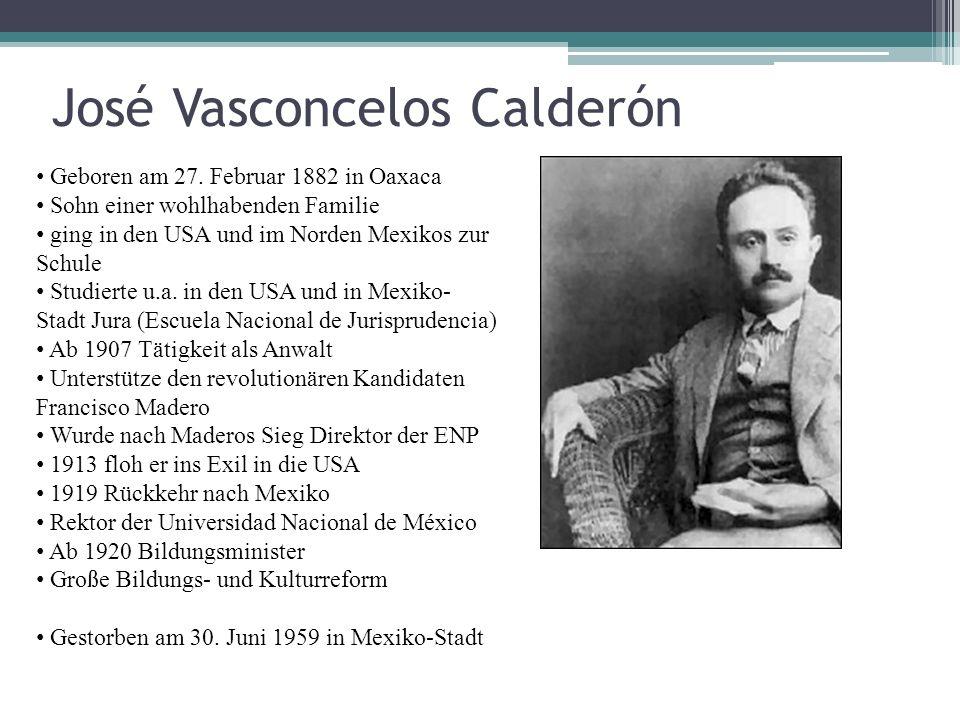 Vasconcelos' Mutter: die erste wichtige Person in seinem Leben Weckt in Vasconcelos eine religiöse Hingabe Katholizismus als Gegensatz zum Nordamerikanischen Protestantismus Reibungen zwischen Mexikanern und 'los yankees' an der Grenze Angriffe der indios yaquis (indianische Ethnie)
