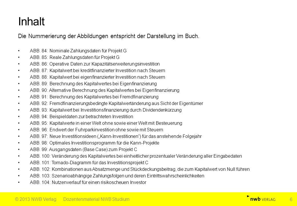 Fortsetzung Abb.17 Quelle: Kesten, Investitionsrechnung in Fällen und Lösungen, 2.