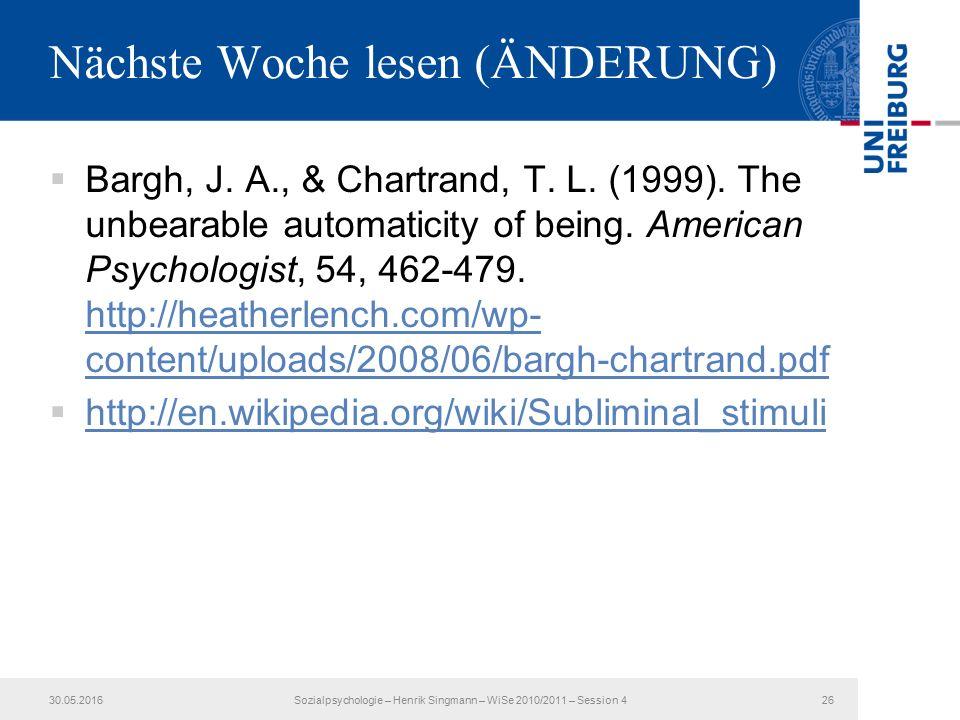 Nächste Woche lesen (ÄNDERUNG)  Bargh, J. A., & Chartrand, T.