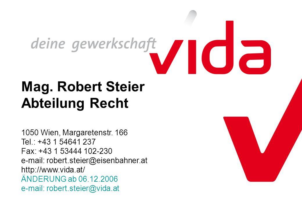 Mag. Robert Steier Abteilung Recht 1050 Wien, Margaretenstr.