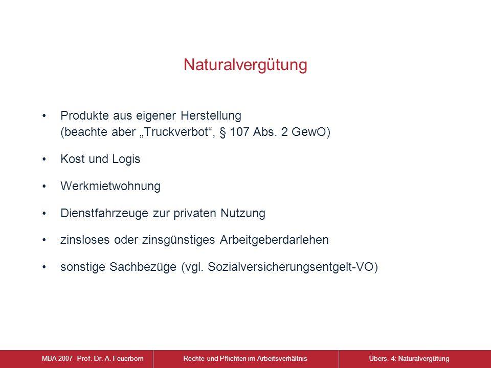 """Naturalvergütung Produkte aus eigener Herstellung (beachte aber """"Truckverbot , § 107 Abs."""