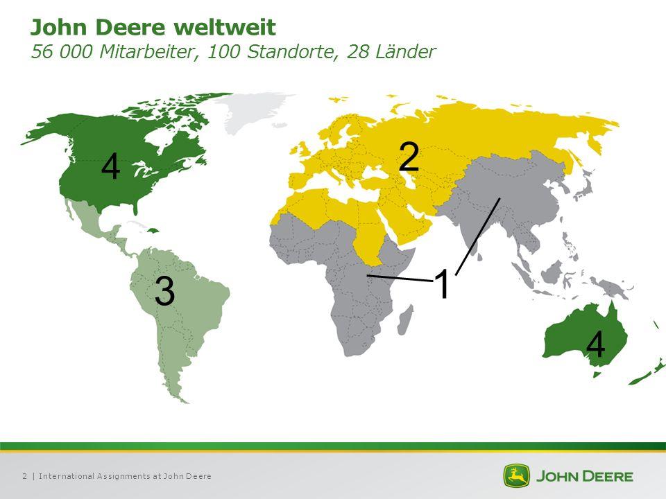 | International Assignments at John Deere2 John Deere weltweit 56 000 Mitarbeiter, 100 Standorte, 28 Länder 4 2 3 1 4