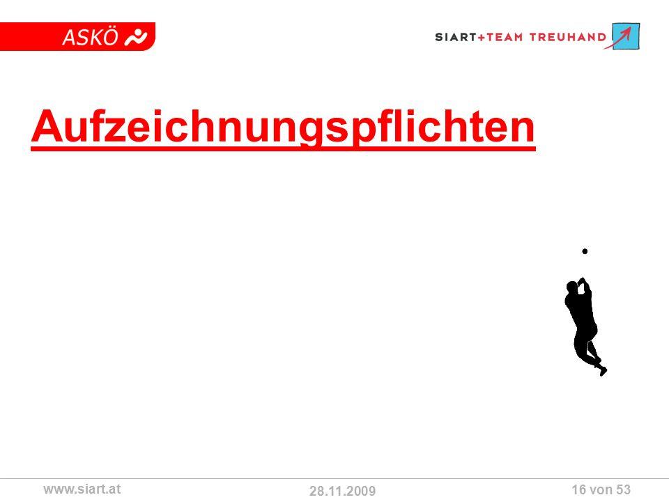 28.11.2009 ASKÖ www.siart.at 16 von 53 Aufzeichnungspflichten