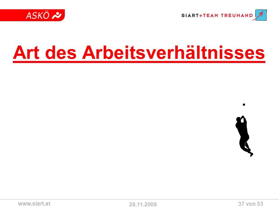 28.11.2009 ASKÖ www.siart.at 37 von 53 Art des Arbeitsverhältnisses