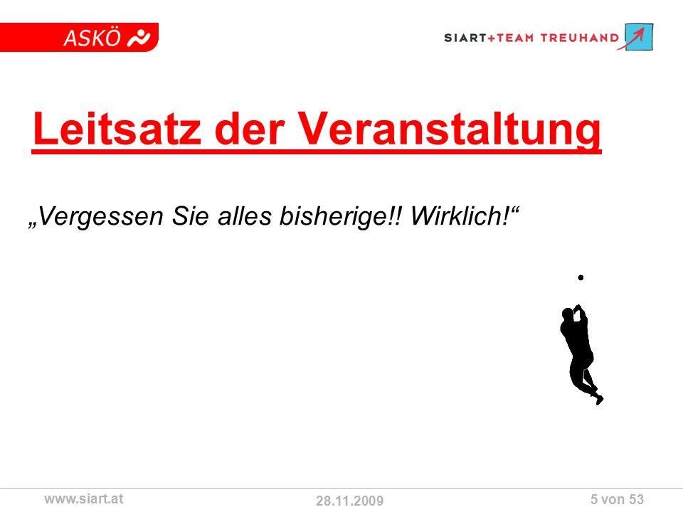 """28.11.2009 ASKÖ www.siart.at 5 von 53 Leitsatz der Veranstaltung """"Vergessen Sie alles bisherige!."""