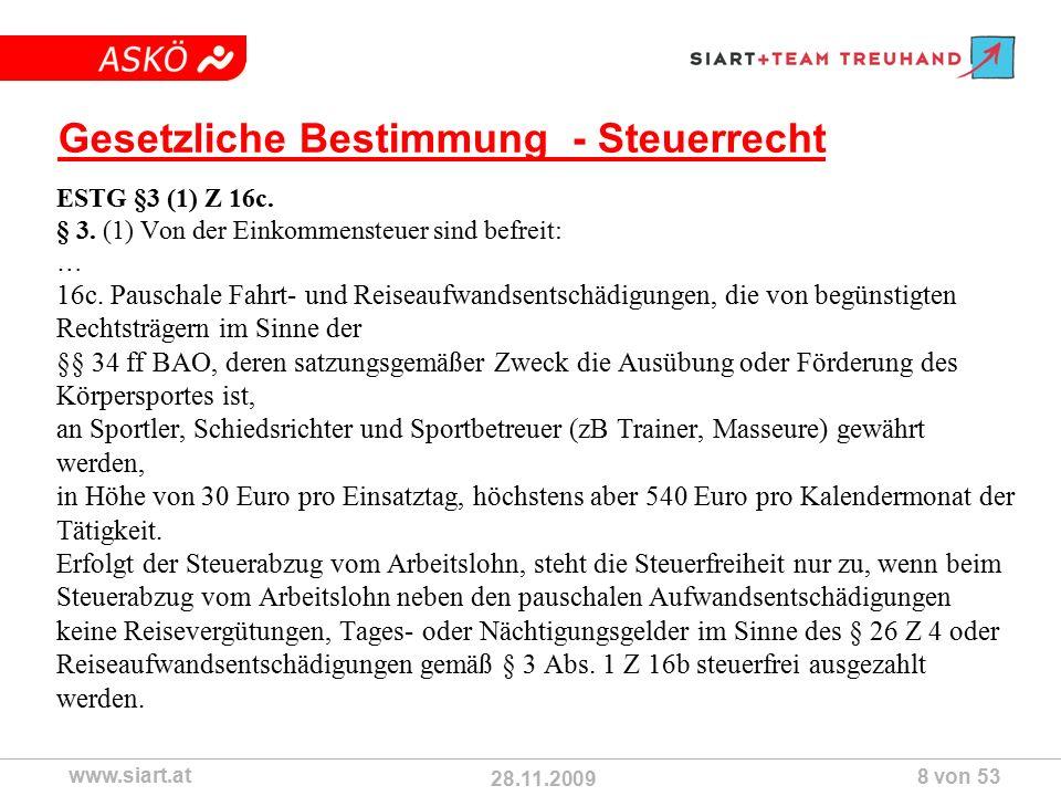 28.11.2009 ASKÖ www.siart.at 8 von 53 Gesetzliche Bestimmung - Steuerrecht ESTG §3 (1) Z 16c.
