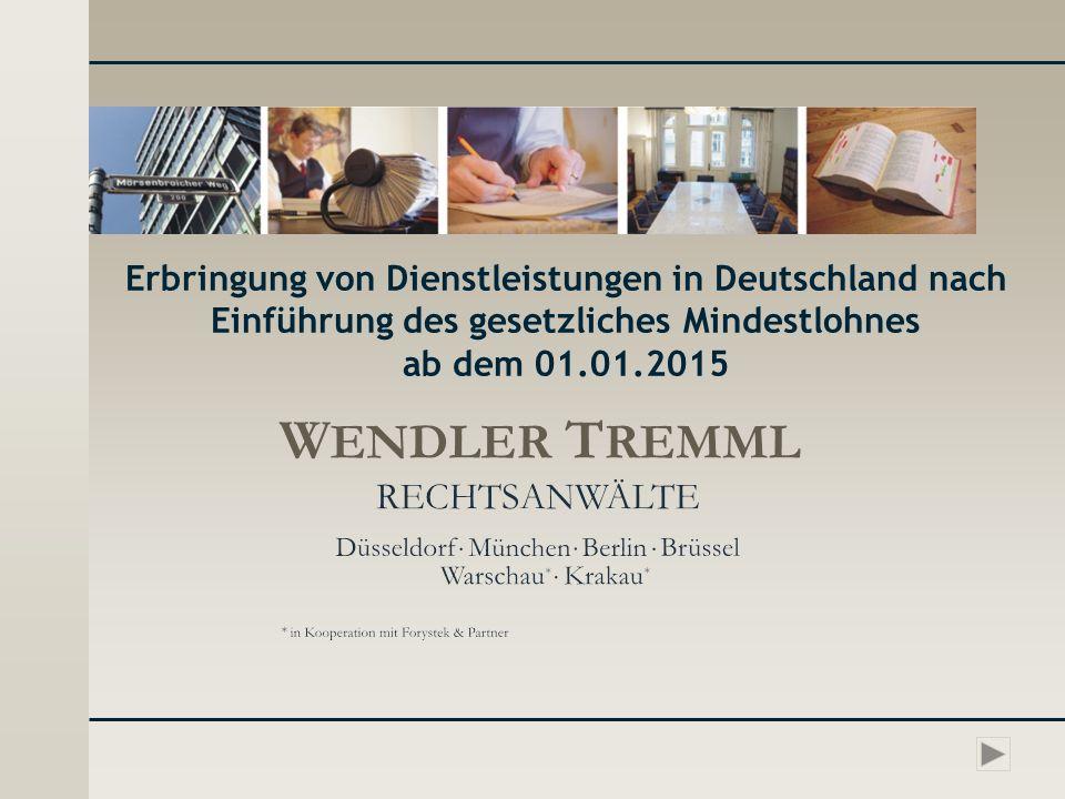 Erbringung von Dienstleistungen in Deutschland nach Einführung des gesetzliches Mindestlohnes ab dem 01.01.2015