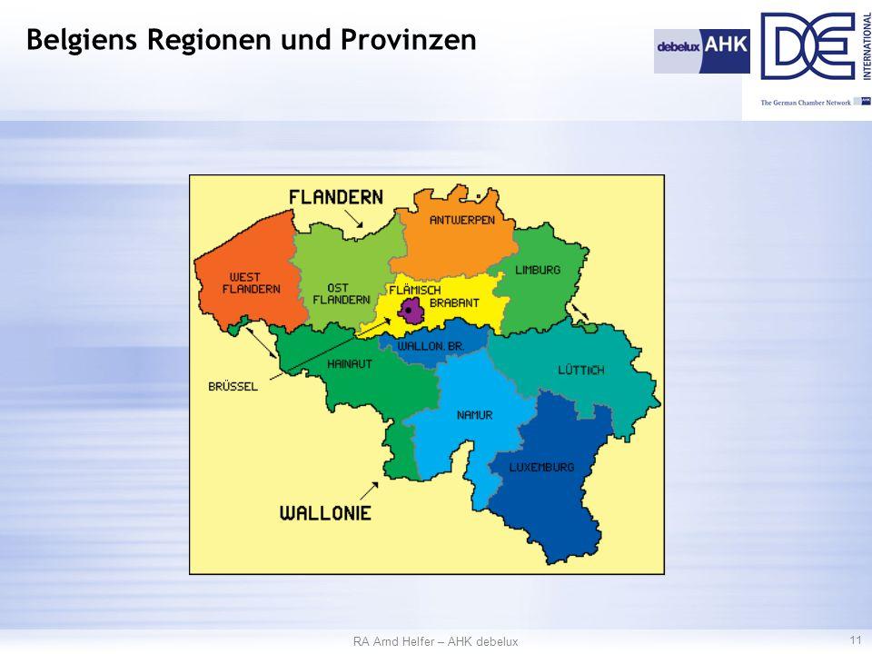 RA Arnd Helfer – AHK debelux 11 Belgiens Regionen und Provinzen