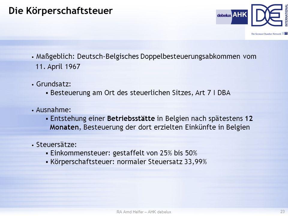 Maßgeblich: Deutsch-Belgisches Doppelbesteuerungsabkommen vom 11.